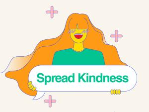 Spread Kindness Image created by Tracy Chen. Submitted for United Nations Global Call Out To Creatives